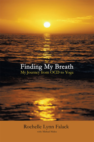 Finding My Breath: My Journey from OCD to Yoga